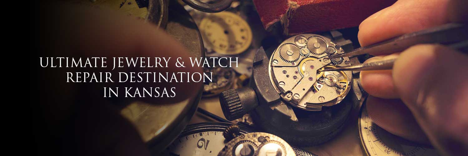 Ultimate Jewelry And Watch Repair Destination in Kansas